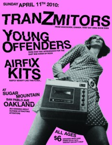 Flyer for April 11th show with Tranzmitors, Young Offenders, Airfix Kits in Oakland